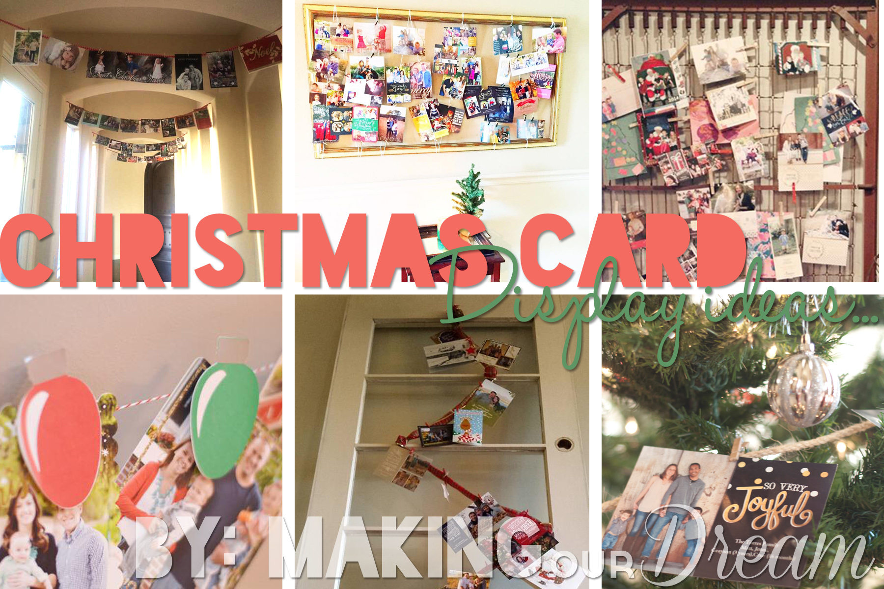 Christmas Card Display Ideas by Making our Dream